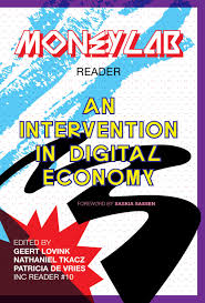MoneyLab Reader: An Intervention in Digital Economy by Institute ...