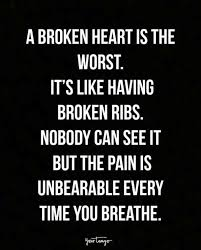 Quotes About Being Broken Hearted Enchanting 48 Broken Heart Quotes That Will Help You Survive Your Breakup