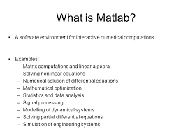 what is matlab a environment for interactive numerical comtions examples matrix comtions and