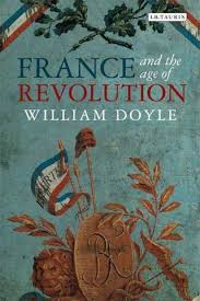 and the age of revolution regimes old and new from louis  follow the money or follow the w the formidable historian of the french revolution william doyle does both great elegance and intelligence in