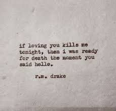 Loving You Quotes Gorgeous Wedding Quotes If Loving You Kills Me Tonight Then I Was Ready For