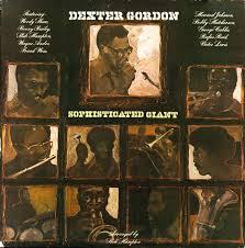 <b>Dexter Gordon</b> - <b>Sophisticated</b> Giant (1977, Vinyl)   Discogs
