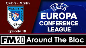 Around The Bloc | EUROPA CONFERENCE LEAGUE | Football Manager 2020  Journeyman