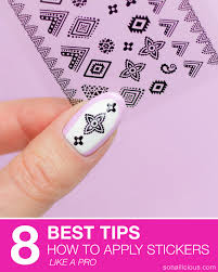 how to apply nail stickers tips for nail stickers
