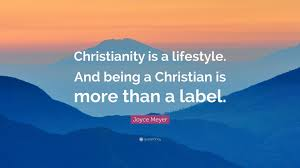 "Being Christian Quotes Best Of Joyce Meyer Quote ""Christianity Is A Lifestyle And Being A"
