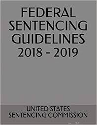 Sentencing Guidelines Chart 2018 Federal Sentencing Guidelines 2018 2019 United States