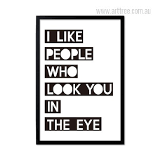 Quote Prints Simple I Like People Who Look Quote Arttree