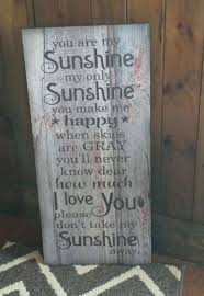 you are my sunshine wooden wall art beautiful you are my sunshine wood sign or canvas
