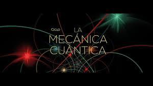 La mecánica cuántica - YouTube