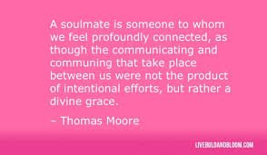40 Soulmate Quotes Amazing Confessions Of Love For Him Or Her Custom Soulmate Quotes