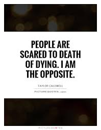 Quotes About Dying Interesting Quotes About Dying Amusing 48 Best Inspirational Quotes Some About