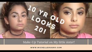 10 year old looks like she s 20 make up tutorial
