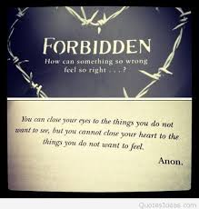 Forbidden Love Quotes Inspiration Best Forbidden Love Quotes Pics Sayings