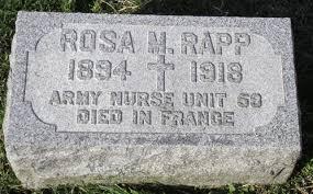 4 October 1918 Nurse Rosa Mary Rapp died of pneumonia | The ...