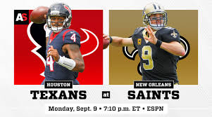 2015 Houston Texans Depth Chart Monday Night Football Houston Texans Vs New Orleans Saints