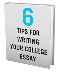 College Essays Tips How To Write College Application Essays That Really Work