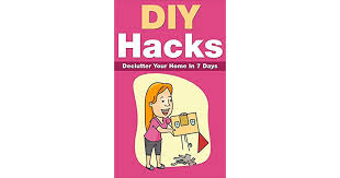 diy s to declutter your home in 7 days simple living organizing productivity procrastination minimalistic living declutter