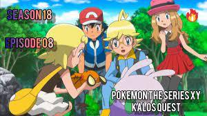 Pokemon The series XY: kalos Quest   season 18 episode 08