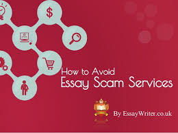 how to avoid essay scam services
