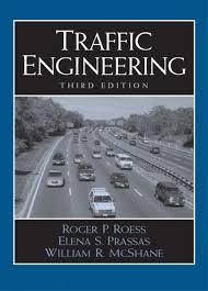 Roess, Prassas & McShane, Traffic Engineering, 4th Edition   Pearson