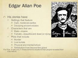 edgar allan poe edgar allan poe his stories have settings that  2 edgar allan poe 1809 1849