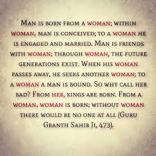 Sikhism Promotes Equality One Who Insults A Woman And A Woman That Magnificent Quotes In Punjabi Related With Death