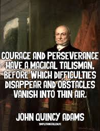 John Quincy Adams Quotes Simple John Quincy Adam's Magical Cure For Life's Difficulties [QUOTE