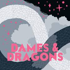 Dames and Dragons