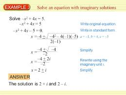 example 3 solve an equation with imaginary solutions solve x 2 4x 5