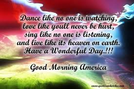 Good Morning America Quotes Best Of Good Morning America Quotes Images More Quotes Pictures Under