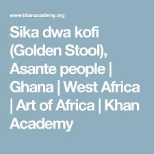 Sika Dwa Kofi Golden Stool Asante People Ghana West
