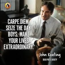 image result for dead poet society quotes quotes مقولات  image result for dead poet society quotes carpe diem