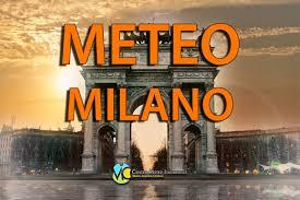 METEO MILANO – Oggi bel tempo, ma da DOMANI tornano PIOGGE e TEMPORALI;  ecco le previsioni