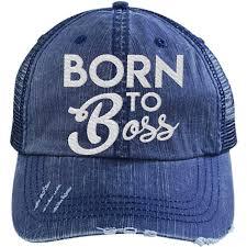 Born To Boss Cool Hats Hats Cool Hats Baseball Hats