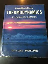 Thermodynamics An Engineering Approach Sixth Edition (SI Units ...