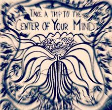 take a trip to the center of your mind