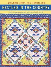 Nestled in the Country Series Book | Quilting from the Heartland & Nestled in the Country book cover from Quilting in the Heartland Adamdwight.com