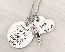 loss of a dad sympathy jewelry gifts loss of a pa remembrance necklace memorial necklace i used to be his angel now he s mine