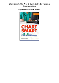 Chart Smart The A To Z Guide To Better Nursing Documentation Pdf