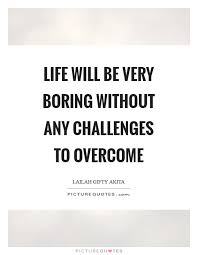 Life Challenges Quotes New Life Challenges Quotes Sayings Life Challenges Picture Quotes