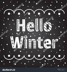 Chalkboard Designs For Winter Greeting Composition Words Hello Winter Chalkboard Stock