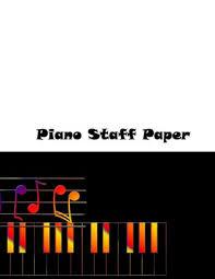 Staff Paper Treble Piano Staff Paper Manuscript Staff Paper Art Piano Music Notebook