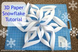 paper snowflakes 3d how to make a 3d paper snowflake events to celebrate