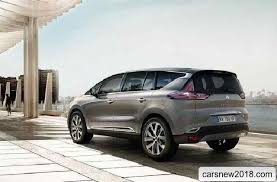 nouvelle renault 2018.  Nouvelle 20182019 Renault Espace Model Year Lost Nearly A Quarter Of Ton  Once Overweight And Now It Curb Weight Is About 1390 Kg Standard Equipment Inside Nouvelle Renault 2018