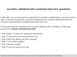 interview questions for executive assistant executive administrative assistant interview questions