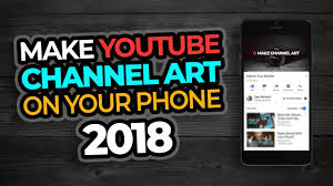 Youtube Channel Banners How To Make A Youtube Banner On Your Phone