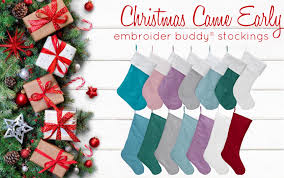 Embroidables Embroidery Designs Christmas Came Early Embroider Buddy Stockings Embroider