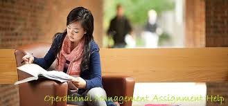assignments on operations management at n assignment help operational management techniques and important areas for students