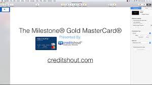 milestone gold mastercard review you milestone gold mastercard credit card