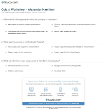 essay alexander hamilton quiz worksheet alexander hamilton study com essay